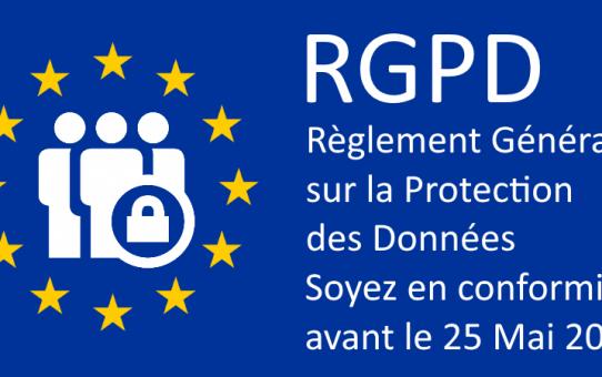 RGPD, Règlement Général sur la Protection des Données.